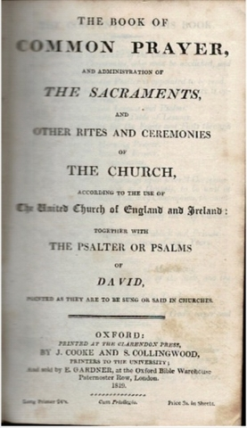 Image for The book of Common Prayer, and adminstration of the Sacraments, and other rites and ceremonies of the Church, according to the use of the Church of England; together with the Psalter of Psalms of David, pointed as they are to be sung or said in Churches.