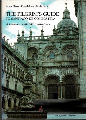 Image for The Pilgrim's Guide to Santiago de Compostela: A Gazetteer