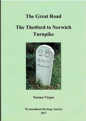Image for The Great Road: The Thetford to Norwich Turnpike