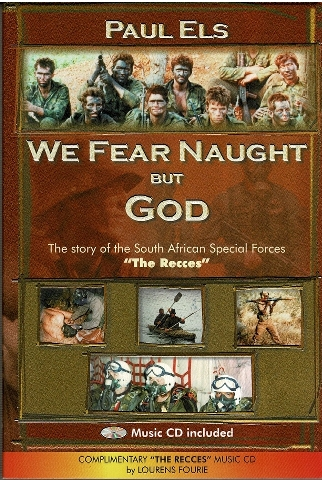 Image for We Fear Naught But God: The Story of the South African Special Forces the Recces