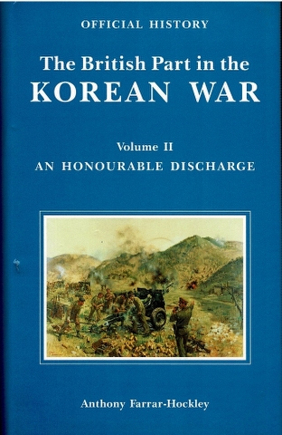 Image for The British Part in the Korean War: Volume II An Honourable Discharge