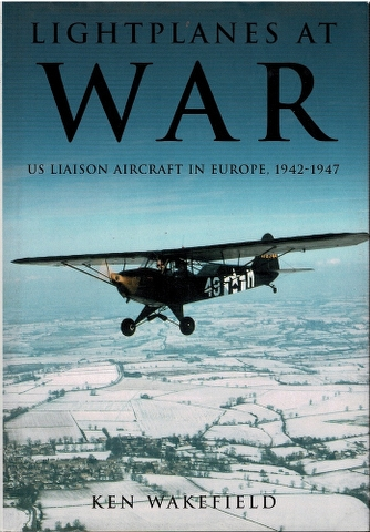 Image for Lightplanes at War: US Liaison Aircraft in Europe, 1942-1947