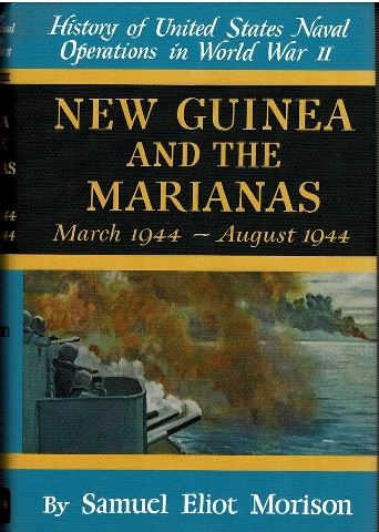 Image for History of United States Naval Operations in World War II Volume VIII: New Guinea and the Marianas March 1944 - August 1944