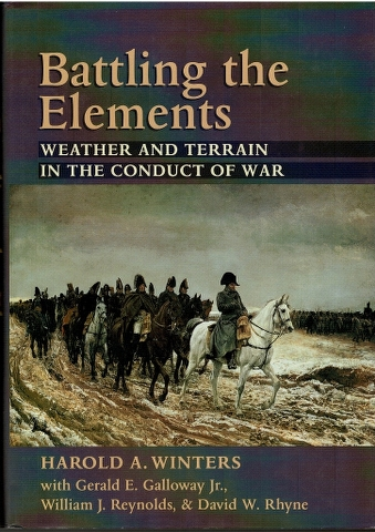 Image for Battling the Elements: Weather and Terrain in the Conduct of War