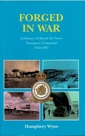 Image for Forged in War: A History of RAF Transport Command 1943-67