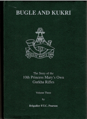 Image for Bugle and Kukri: The Story of the 10th Princess Mary's Own Gurkha Rifles. Volume Three. [1975-1994]