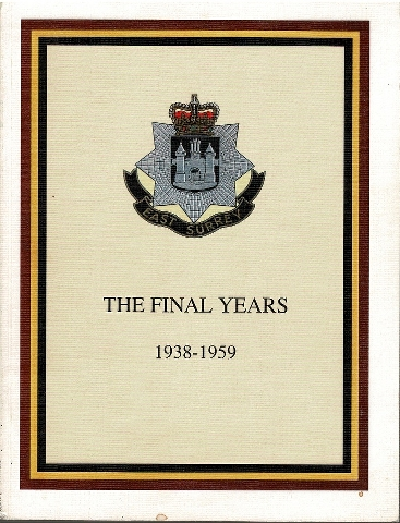 Image for East Surrey Regiment: The Final Years 1938-1959