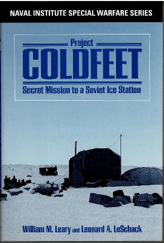 Image for Project COLDFEET: Secret Mission to a Soviet Ice Station