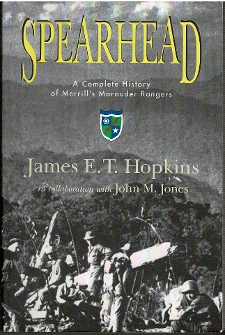 Image for Spearhead: A Complete History of Merrill's Marauder Rangers