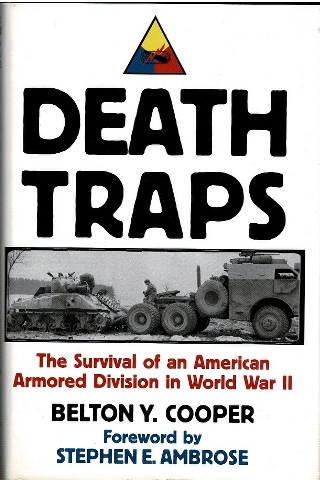 Image for Death Traps: The Survival of an American Armored Division in World War II