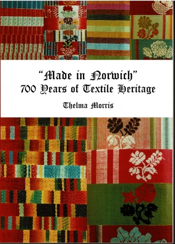 "Image for ""Made in Norwich"": 700 Years of Textile Heritage"