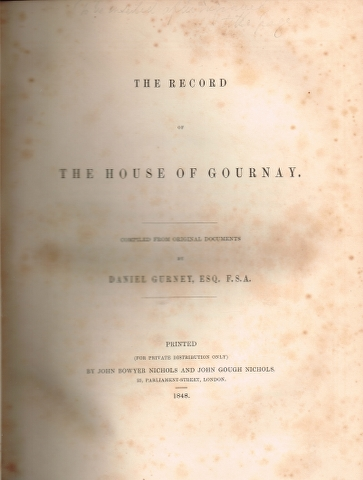 Image for The Record of the House of Gournay.  Parts 1-2, Parts 3-4, Supplement. [In Two Volumes].
