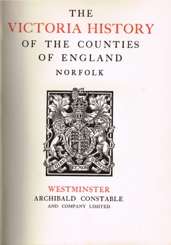 Image for The Victoria History of the County of Norfolk Volume One [and] Volume Two. [Two Volumes]