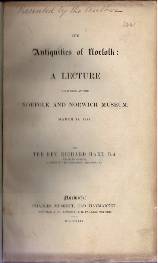 Image for The Antiquities of Norfolk: A Lecture delivered at the Norfolk and Norwich Museum, March 14, 1844,