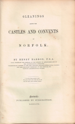 Image for Gleanings among the Castles and Convents of Norfolk.