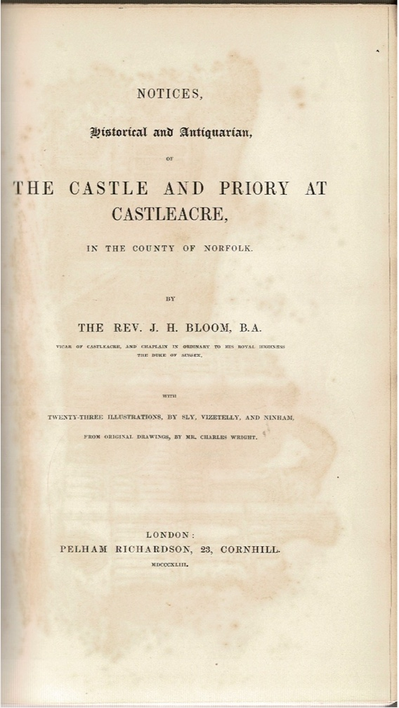 Image for Notices, Historical and Antiquarian of The Castle and Priory at Castleacre, in the County of Norfolk.