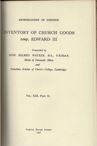 Image for Inventory of Church Goods temp. Edward III Vol. XIX, Part II.