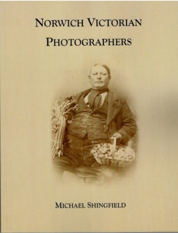 Image for Norwich Victorian Photographers