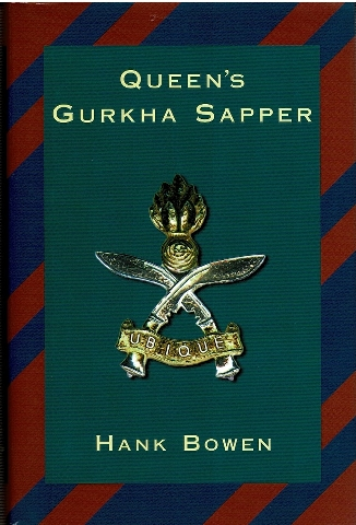 Image for Queen's Gurkha Sapper: The Story of the Royal Engineers (Gurkha), the Gurkha Engineers, the Queen's Gurkha Engineers 1948-1996