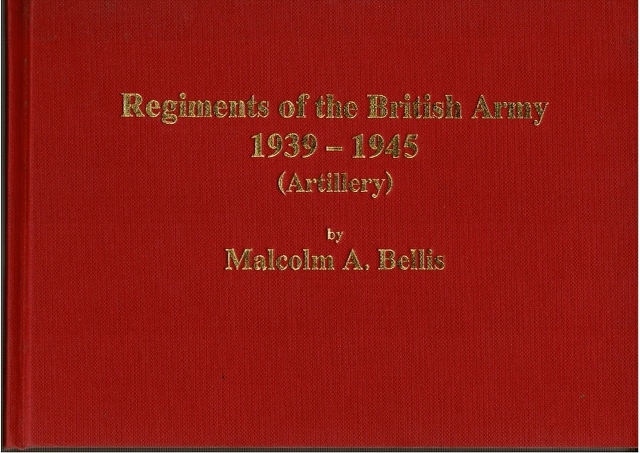Image for Regiments of the British Army 1939-1945 (Artillery)