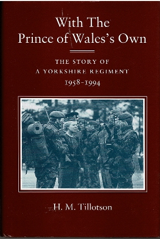 Image for With the Prince of Wales's Own: The Story of a Yorkshire Regiment 1958-94