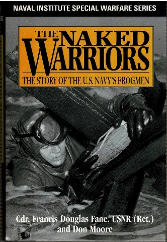 Image for The Naked Warriors: Story of the U.S. Navy's Frogmen