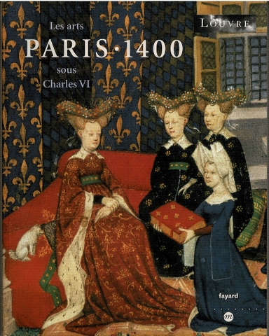 Image for Paris 1400: Les arts sous Charles VI