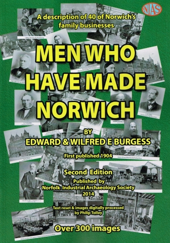 Image for Men who have made Norwich A description of 40 of Norwich's family businesses