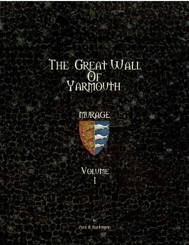 Image for The Great Wall of Yarmouth Volume I: Murage