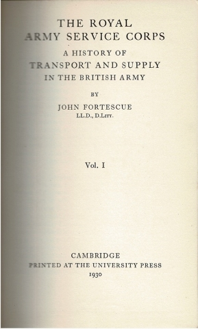Image for The Royal Army Service Corps: A History of Transport and Supply in the British Army Vol. I