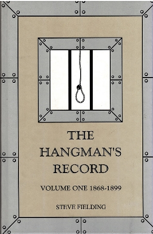 Image for The Hangman's Record Volume One 1868-1899