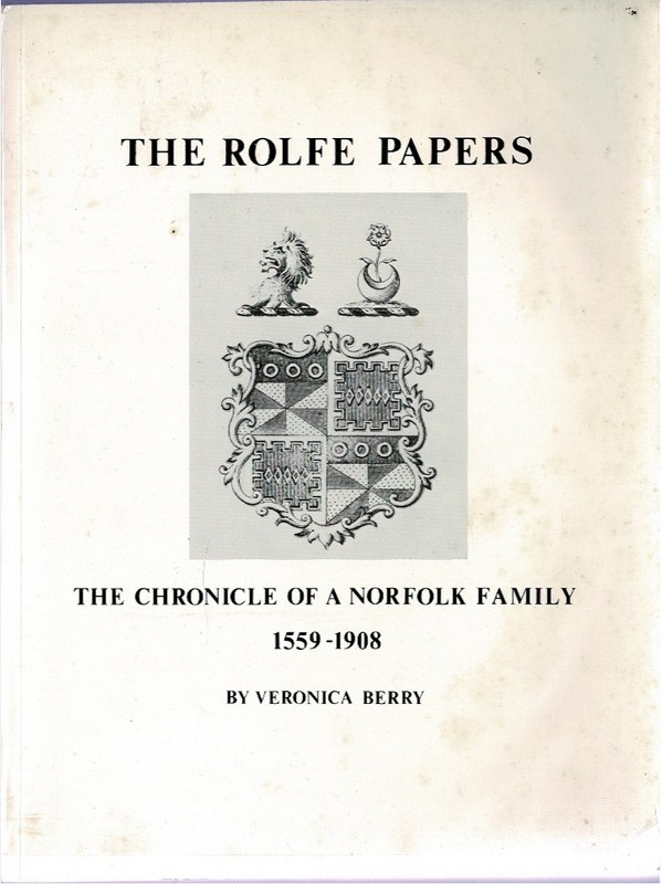 Image for The Rolfe Papers: The Chronicle of a Norfolk Family 1559-1908