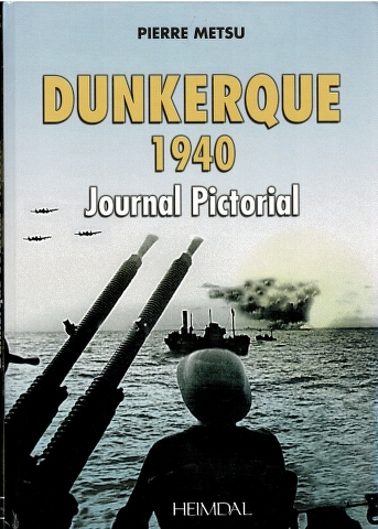 Image for Dunkerquie 1940 Journal Pictorial