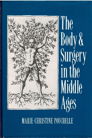 Image for The Body and Surgery in the Middle Ages