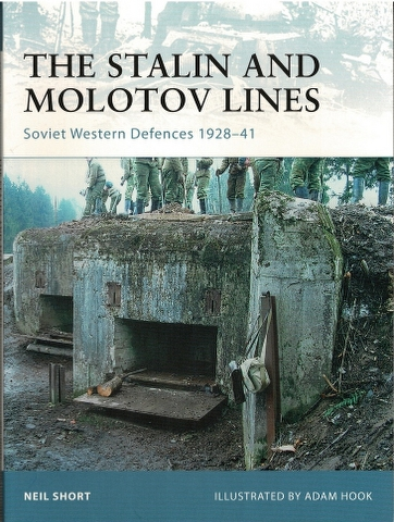 Image for The Stalin and Molotov Lines: Soviet Western Defences 1928-41