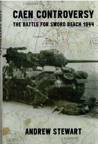 Image for Caen Controversy: The Battle for Sword Beach 1944
