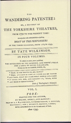 Image for The Wandering Patentee; or A History of the Yorkshire Theatres, from 1770 to the present time; [...] In Four Volumes. Vol, I, II, III, IV.  [In Two Volumes]