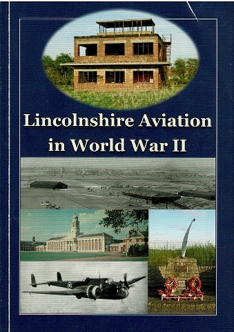 Image for Lincolnshire Aviation in World War II