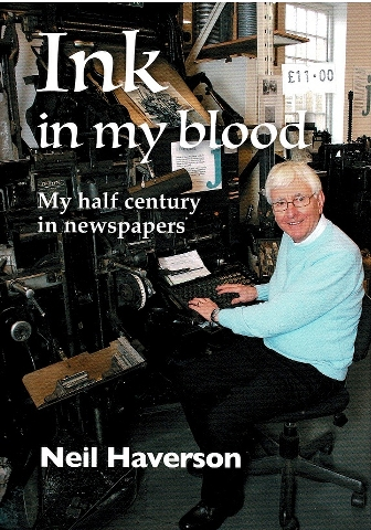 Image for Ink in my blood: My half century in Newspapers