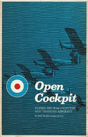 Image for Open Cockpit: Flying Pre-War Fighting and Training Aircraft