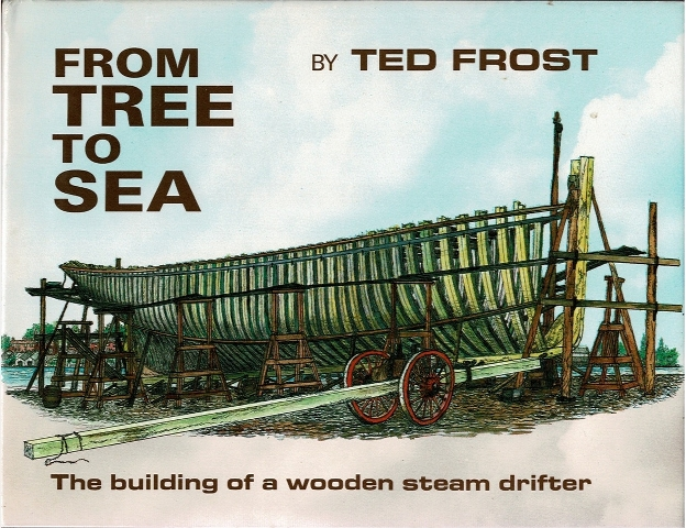 Image for From Here to Sea: The Building of a wooden steam drifter
