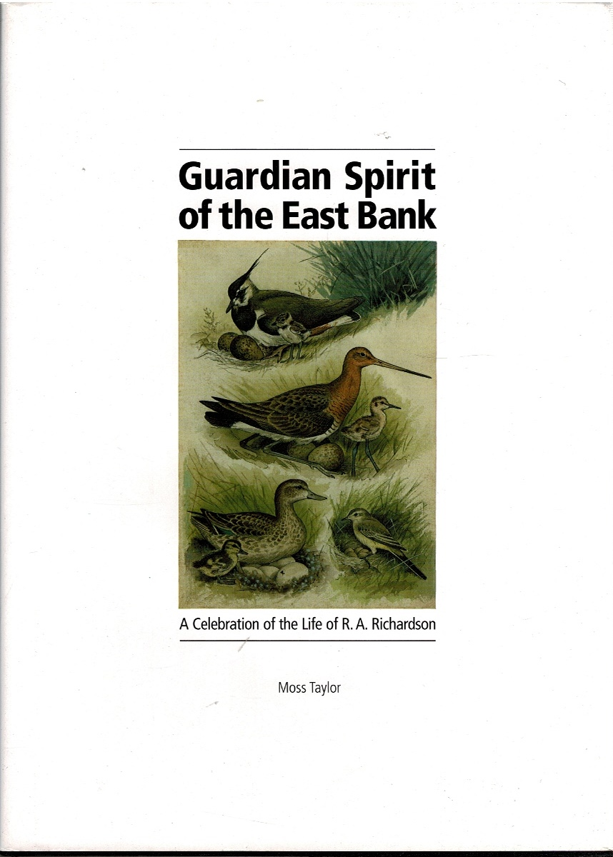 Image for Guardian Spirit of the East Bank: A Celebration of the Life of R. A. Richardson