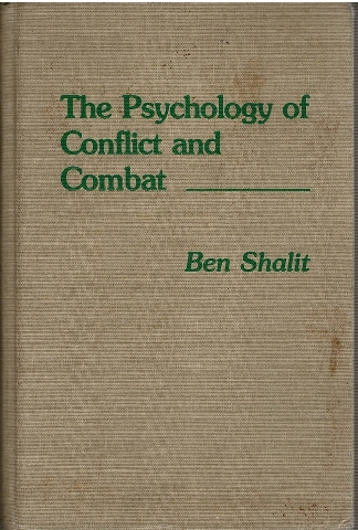 Image for The Psychology of Conflict and Combat