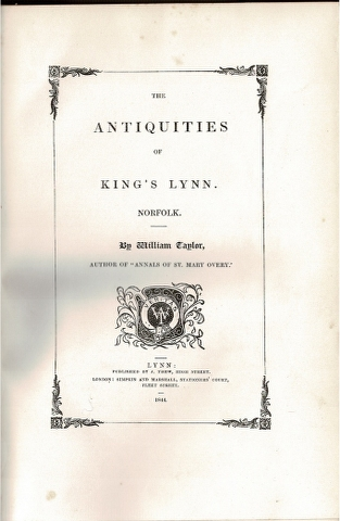 Image for The Antiquities of King's Lynn.  Norfolk.