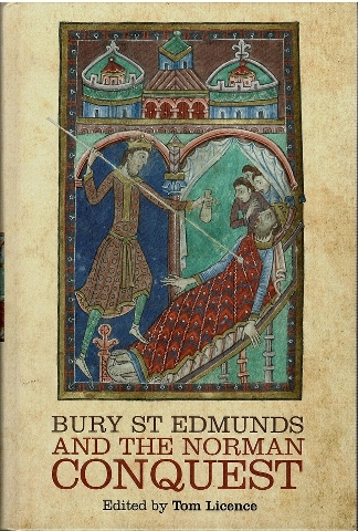 Image for Bury St Edmunds and the Norman Conquest