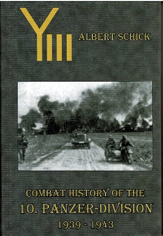 Image for Combat History of the 10. Panzer-Division 1939-1943