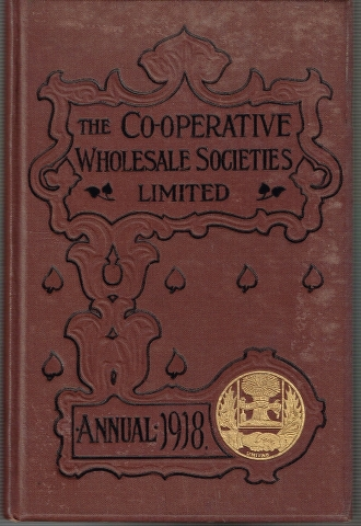 Image for The Co-operative Wholesale Societies Limted Annual 1918.