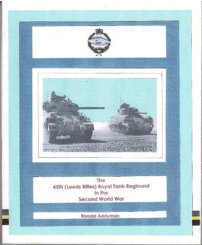 Image for The 45th (Leeds Rifles) Royal Tank Regiment in the Second World War