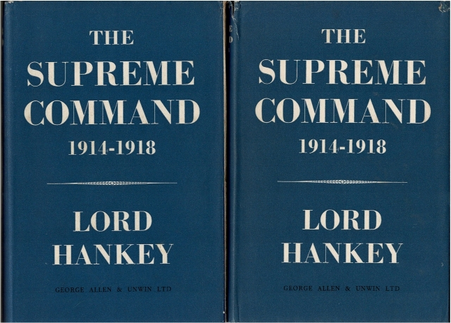Image for The Supreme Command 1914-1918 Volume One [and] Volume Two [2 Volumes]