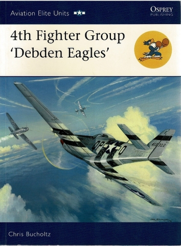 Image for 4th Fighter Group 'Debden Eagles'
